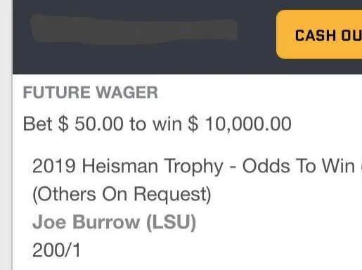 God Bless This Bettor Who Has A 200/1 Joe Burrow Heisman Ticket And Won't Cash Out For $4000