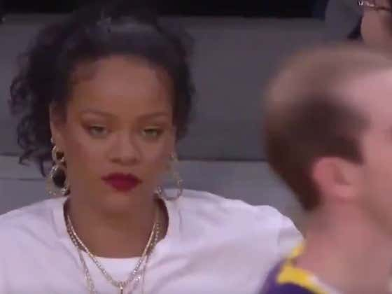 Rihanna May Have Been Screaming LeBron's Name, But It's Clear She Was At The Lakers Game For One Thing And One Thing Only