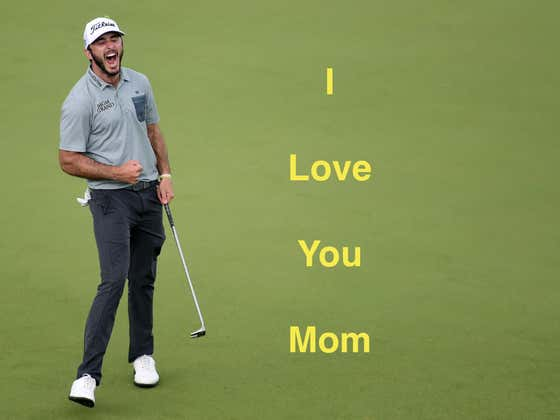 Professional Golfer Max Homa Is A Better Son Than You