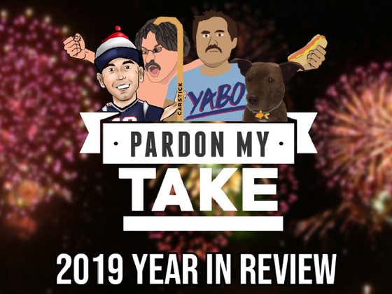 Pardon My Take - 2019 Year in Review