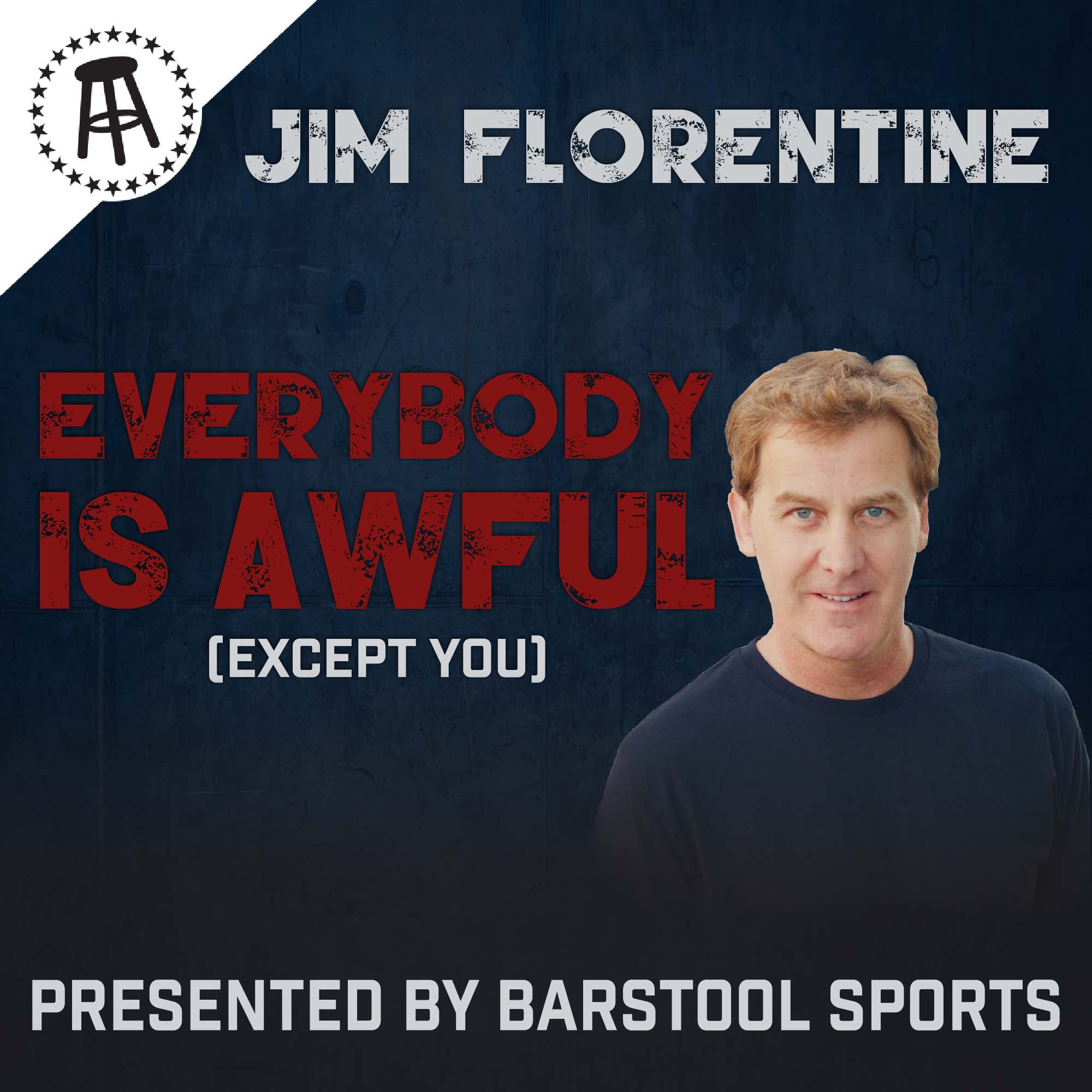 Everybody is Awful (Except You) with Jim Florentine thumbnail