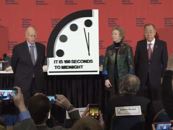 """The Doomsday Clock Is Set """"100 Seconds To Midnight"""" Just To Remind You That You And Everyone You Love Will Die"""