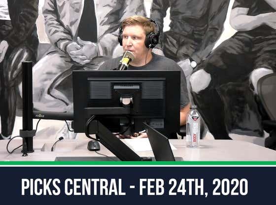 Picks Central - February 24, 2020