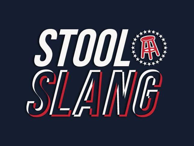 Stool Slang