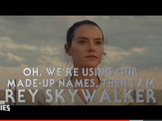 Wake Up with the Honest Trailer for 'Rise of Skywalker'