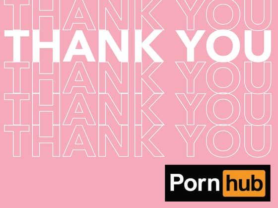 Thank You, Pornhub