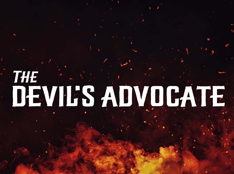 The DevilS Advocate Stream
