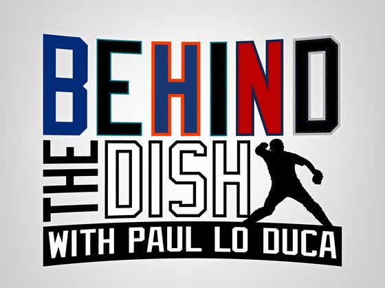 "Check Out ""Behind The Dish"" with Paul Lo Duca, Brandon Walker and Myself"
