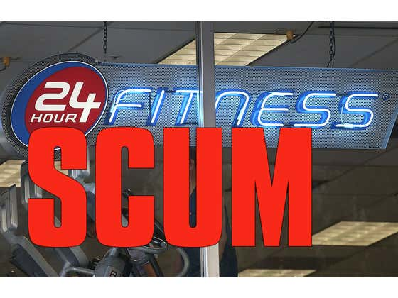 Scumbag Company 24 Hour Fitness Is Still Charging Their Members And Not Paying Their Employees While Their Gyms Are Closed