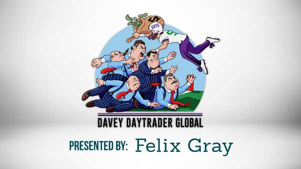 Davey Day Trader presented by Felix Gray April 7, 2020