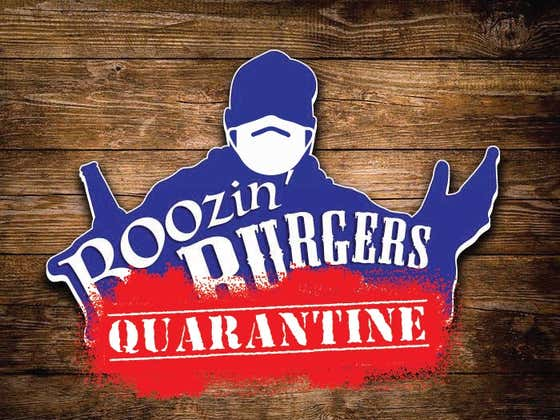 Boozin' Burgers - Home Quarantine Day 90