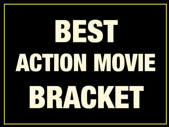 ROUND THREE Of The Best Action Movie Since 1980 Bracket