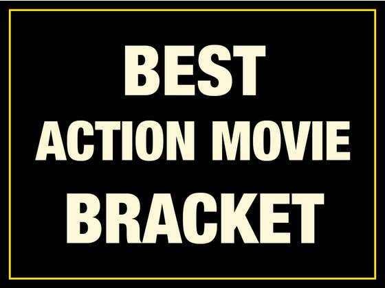 THE CHAMPIONSHIP ROUND Of The Best Action Movie Since 1980 Bracket