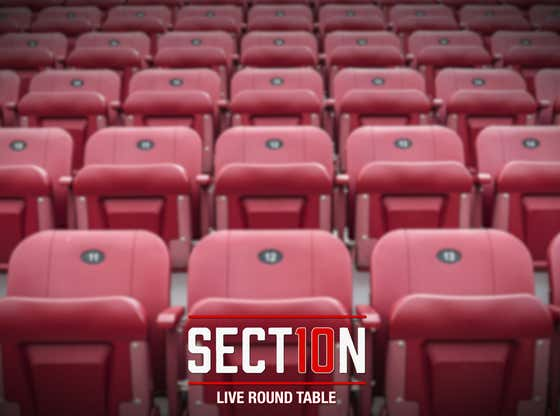 The Best Of The Section 10 Roundtable From This Past Week