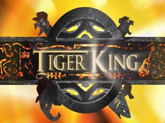 This Game Of Thrones x Tiger King Intro Mash Up Is The Best Thing You Will See Today