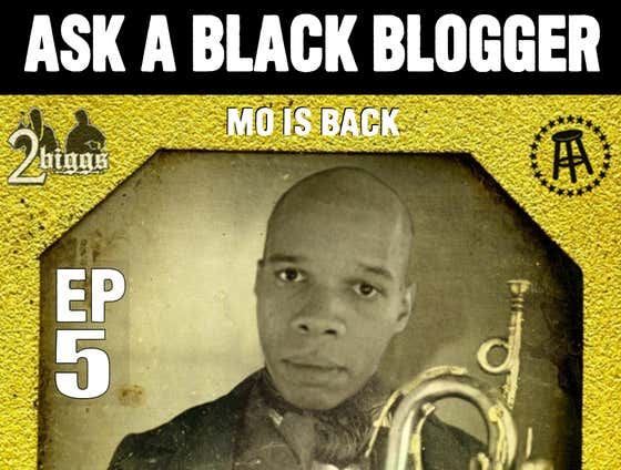 Ask The Original BLK Blogger (feat. Mo) - 2Biggs Podcast - EP 5