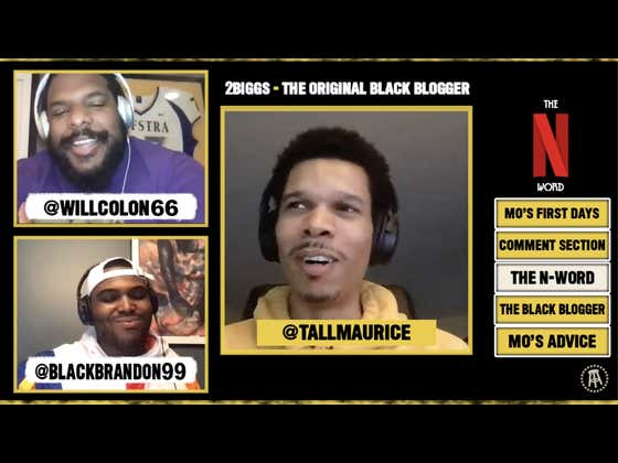 First Impressions of El Presidente and Big Cat, The N-Word, Ask A Black Blogger - Mo Is Back - 2Biggs Podcast [FULL VIDEO]