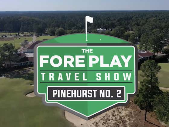 Pinehurst No. 2: Fore Play Travel Show