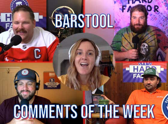 Barstool Comments Of The Week - Episode 5 Featuring Kate