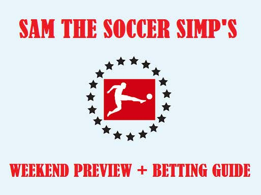 "Barstool's Weekend Soccer Preview – The ""Last Chance to Catch Bayern"" Edition"