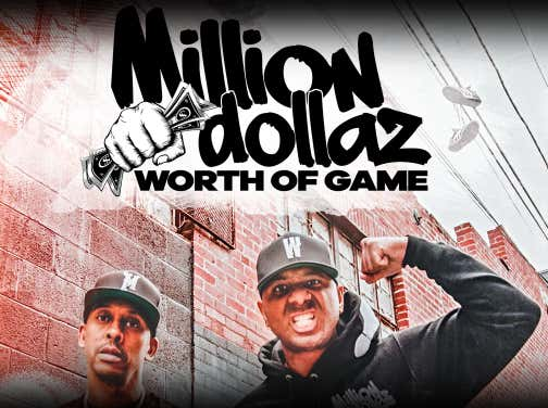 "FULL VIDEO: MILLION DOLLAZ WORTH OF GAME EP:65 ""WHEN THE BITCH COME OUT"""