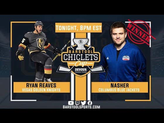 Nasher Is Just Running Through The Chiclets Cup; Sweeps Ryan Reaves Tonight