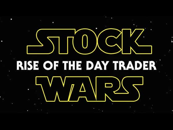 STOCK WARS - RISE OF THE DAYTRADER