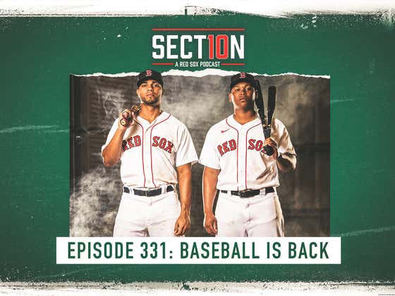 Section 10 Podcast Ep. 331: Baseball Is BACK