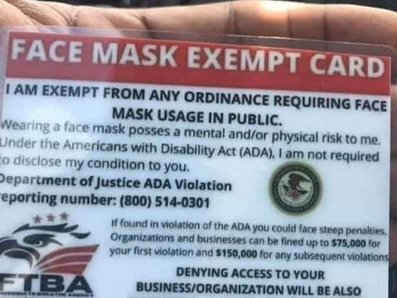 "People Are Making Fake ""Face Mask Exempt"" Cards In An Attempt To Get Around Wearing Masks. Spoiler: Does Not Work."