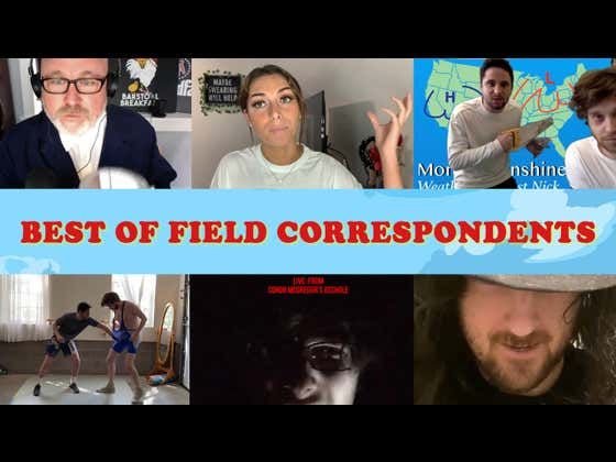 Mornin' Sunshine: Head Into The 4th With Our 'Best Of Field Correspondents' Edition