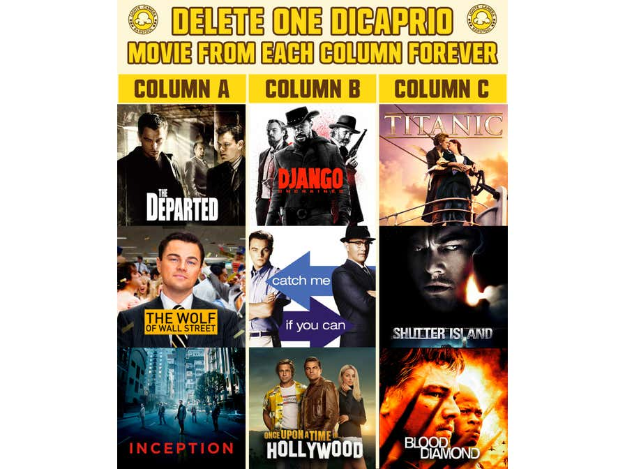 Which Leonardo DiCaprio Movies Would You Delete FOREVER?