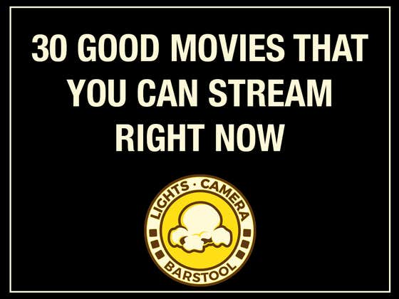 30 Good Movies You Can Stream Right Now According To Kenjac (Vol. 24)