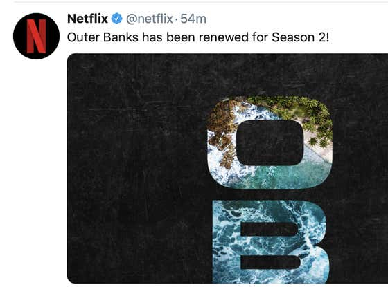 "Netflix Announces ""Outer Banks Season 2,"" Here's Why This is a Bad Thing"