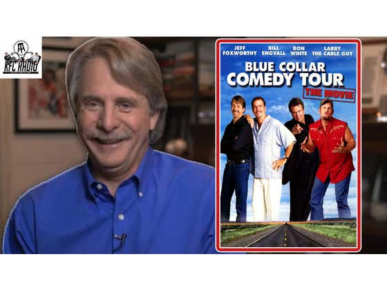 Jeff Foxworthy Talks About the Wild Early Years of the Blue Collar Comedy Tour