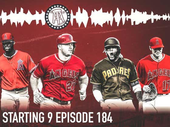 Starting 9 Podcast Ep. 184: We Love Baseball