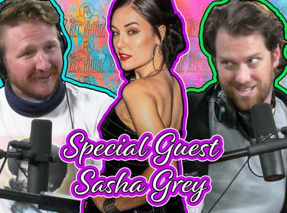 KFC Radio: Sasha Grey, #SaveHighFidelity, Lick His Butt but Leave His Toys