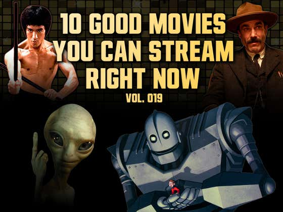 10 Good Movies You Can Stream (or Rent) Right Now (vol. 019)