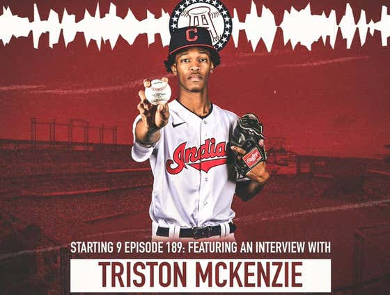 Starting 9 Podcast Ep. 189: Triston McKenzie