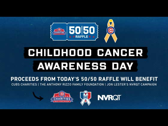 Calling All Degenerates And Do-Gooders. Today's Cubs 50/50 Raffle Benefits Kids With Cancer, Anthony Rizzo and Jon Lester's Foundations.