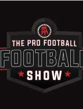The Pro Football Football Show