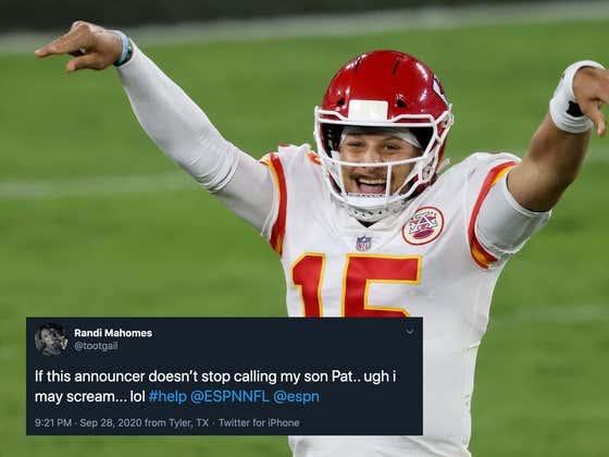 "Patrick Mahomes' Momma Didn't Raise A Half Billion Dollar Super Bowl Winning MVP Quarterback Just For You To Call Him ""Pat"""