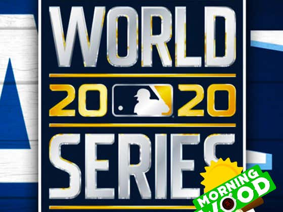 Morning Wood 10/20: World Series Predictions From The Barstool Bloggers