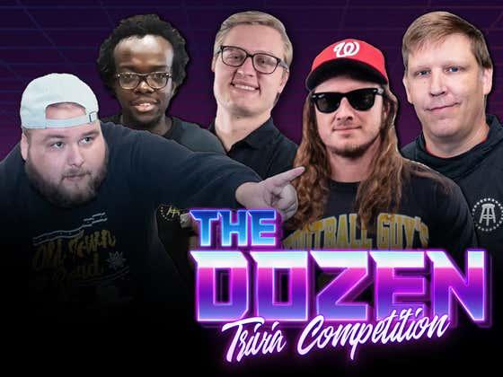 New Team Enters For Fantastic Trivia Battle (The Dozen: Episode 055)