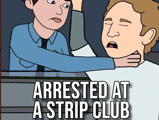 Minors Arrested Drinking Outside A Strip Club - The 1 Thing I Learned