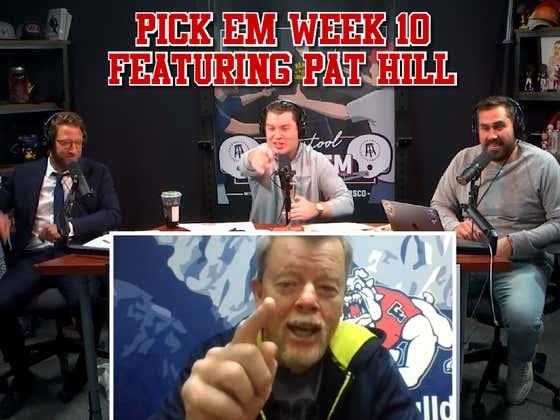 """Anybody, Anytime, Anywhere"" Barstool Pick Em Week 10 Feat. Pat Hill"