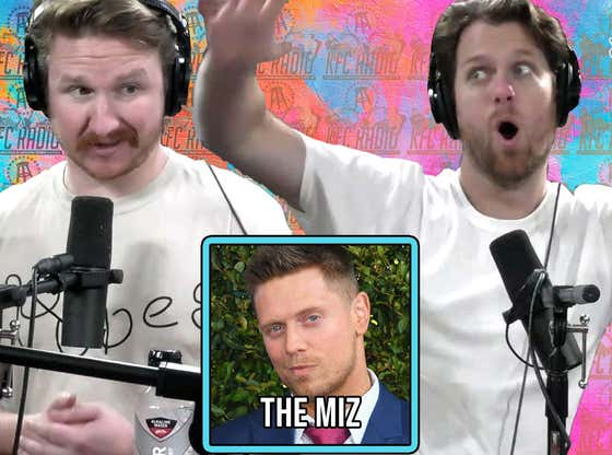 KFC Radio: The Miz, The Terror of The Tank, and There Are No Rich & Famous Bald Men