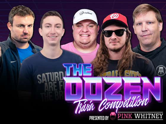 Old Rivalry Renewed With A Very Angry Glenny Balls (The Dozen presented by Pink Whitney: Episode 061)