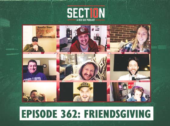 Section 10 Podcast Ep. 362: Friendsgiving
