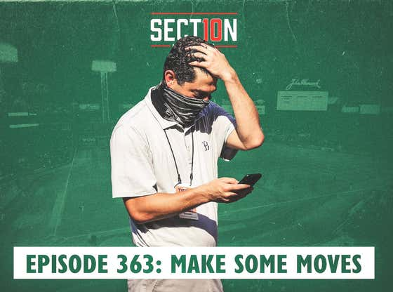 Section 10 Podcast Ep. 363: Make Some Moves