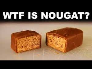 Watch This When You're High - WTF Is Nougat?